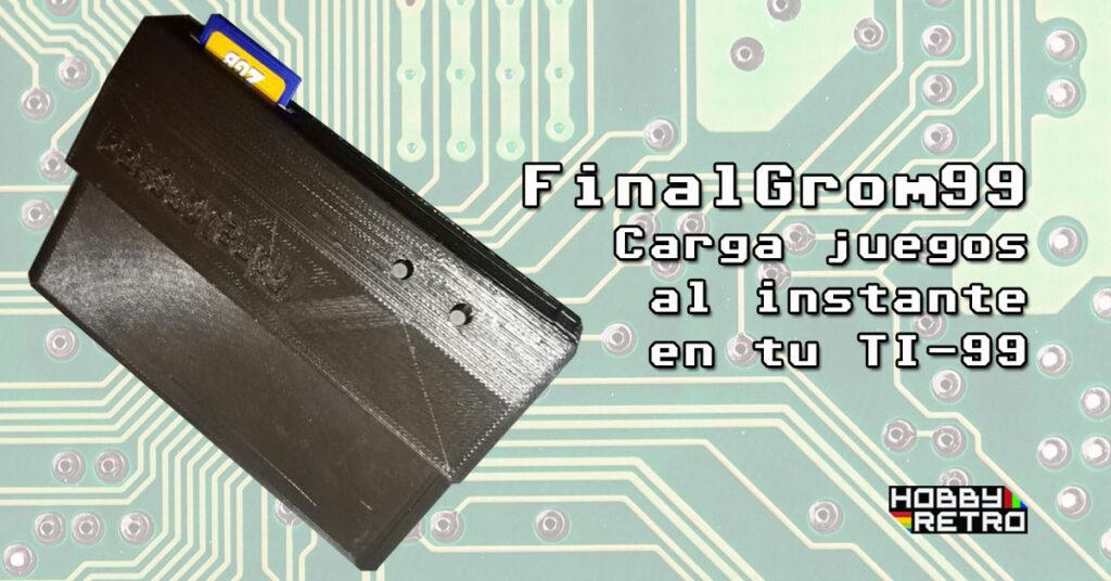 finalgorm99 post FinalGrom99 para Texas Instruments TI-99/4A