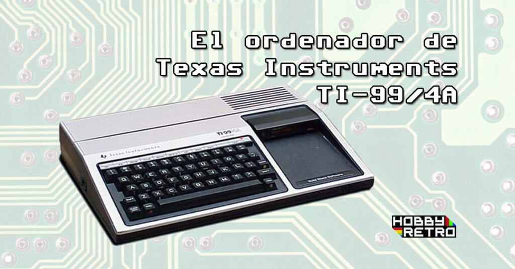 ti994a featured post Texas Instruments TI-99/4A