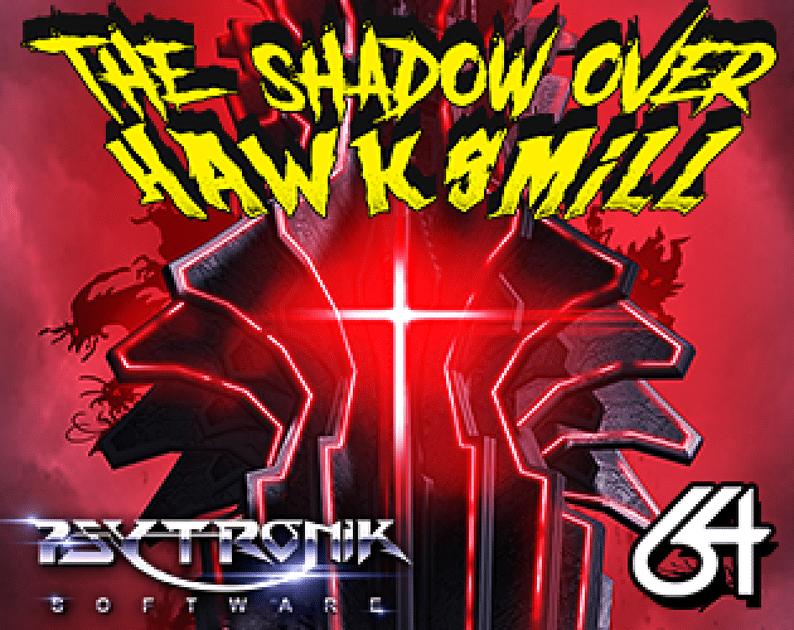 gTj9F The Shadow Over Hawksmill · C64