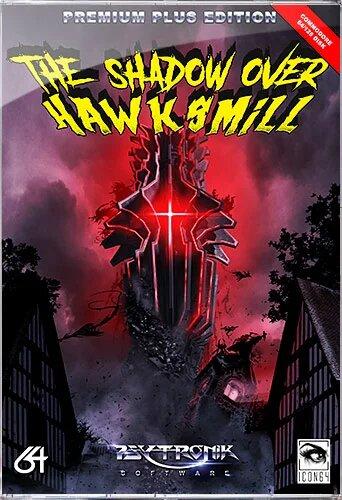 hawk premplus The Shadow Over Hawksmill · C64