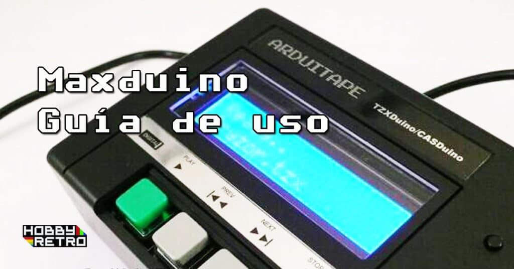 maxduino post Maxduino · Guía de USO